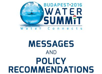 Budapest 2016 Water Summit Messages / Policy Recommendations